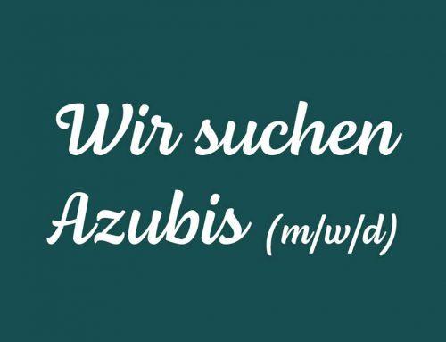 Wir suchen Azubis (m/w/d)